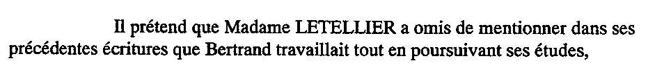 Prétend Madame Letellier a omis